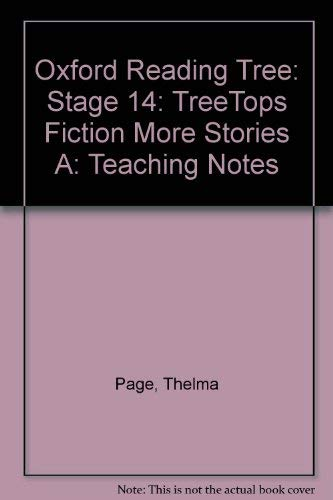 9780199184248: Oxford Reading Tree: Stage 14: TreeTops: More Stories A: Fiction: Teaching Notes
