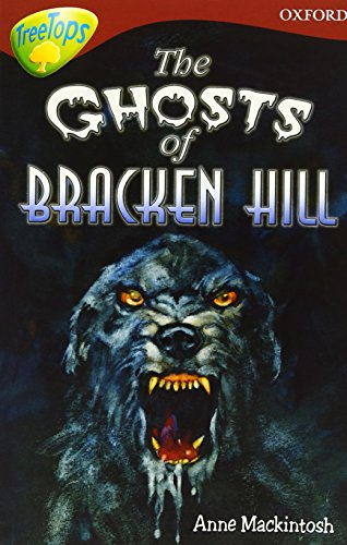 9780199184279: Oxford Reading Tree: Level 15: TreeTops Stories: The Ghosts of Bracken Hill