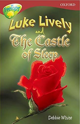 9780199184385: Oxford Reading Tree: Level 15: Treetops: More Stories a: Luke Lively and the Castle of Sleep