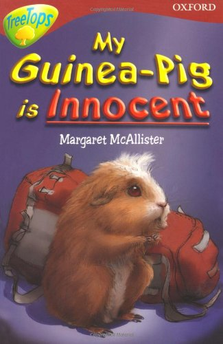 9780199184415: Oxford Reading Tree: Level 15: TreeTops More Stories A: My Guinea Pig Is Innocent