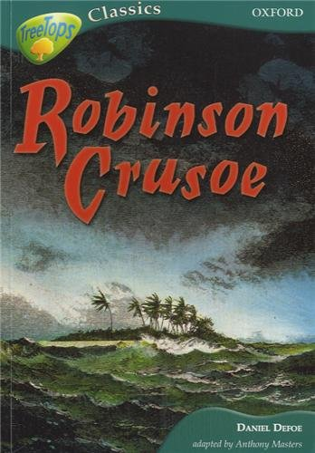 9780199184828: Oxford Reading Tree: Level 16A: Treetops Classics: Robinson Crusoe