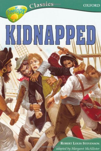 9780199184903: Oxford Reading Tree: Level 16B: TreeTops Classics: Kidnapped