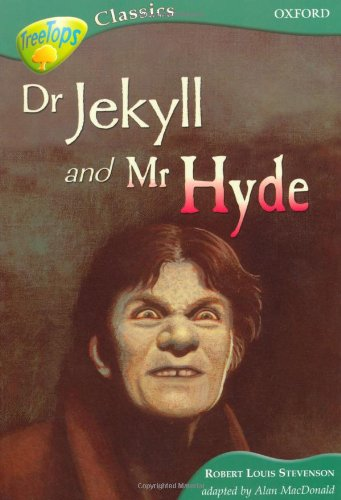 9780199184910: Oxford Reading Tree: Level 16B: TreeTops Classics: Dr Jeckyll and Mr Hyde