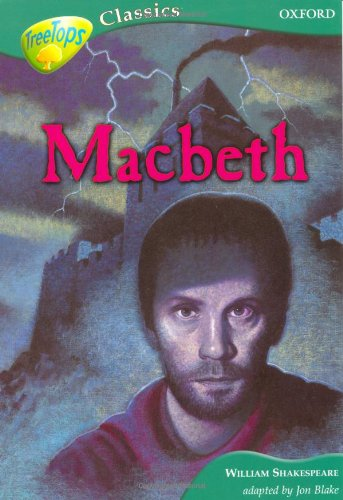 9780199184927: Oxford Reading Tree: Level 16B: Treetops Classics: MacBeth