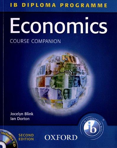 9780199184996: IB Course Companion: Economics Second Edition (International Baccalaureate)