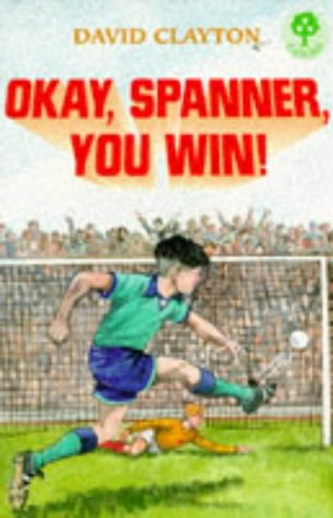9780199185252: Okay, Spanner, You Win! (Treetops)