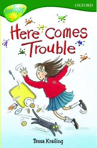 9780199185726: Oxford Reading Tree: Stage 12: TreeTops: Here Comes Trouble: Here Comes Trouble