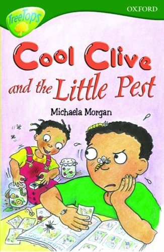 9780199185733: Oxford Reading Tree: Stage 12: TreeTops: Cool Clive and the Little Pest: Cool Clive and the Little Pest