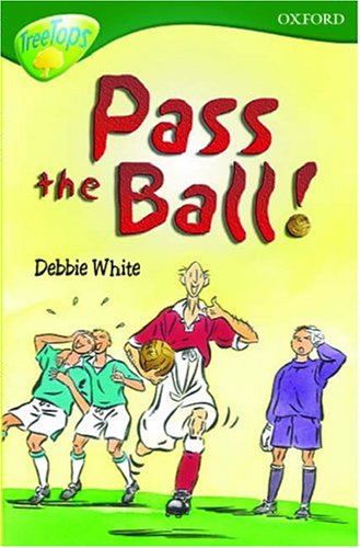 9780199185757: Oxford Reading Tree: Stage 12: TreeTops: Pass the Ball, Grandad: Pass the Ball, Grandad