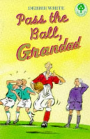 9780199185924: Pass the Ball, Grandad (Treetops)