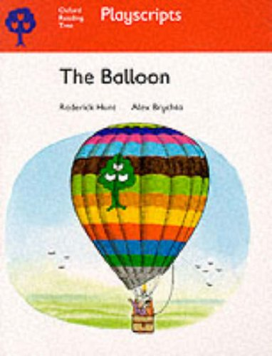9780199186075: Oxford Reading Tree: Stage 4: Playscripts: The Balloon