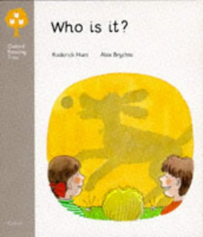 9780199186716: Oxford Reading Tree: Stage 1: First Words: Who is It?