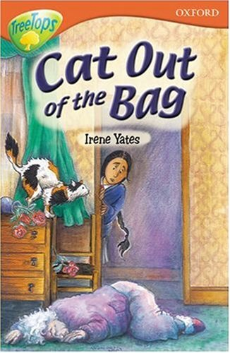 9780199187010: Oxford Reading Tree: Stage 13+: TreeTops: Cat out of the Bag: Cat Out of the Bag
