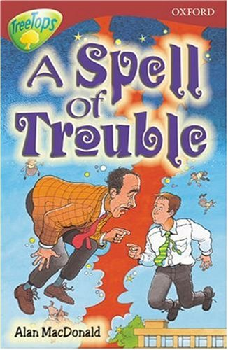 9780199187294: Oxford Reading Tree: Stage 15: TreeTops: Spell of Trouble: Spell of Troubles