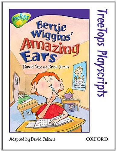 9780199187843: Oxford Reading Tree: Level 11: TreeTops Playscripts: Bertie Wiggins' Amazing Ears (Treetops Fiction)