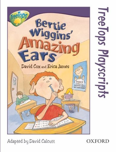 9780199187850: Oxford Reading Tree: Level 11: TreeTops Playscripts: Bertie Wiggins' Amazing Ears (Pack of 6 copies) (Treetops S.)