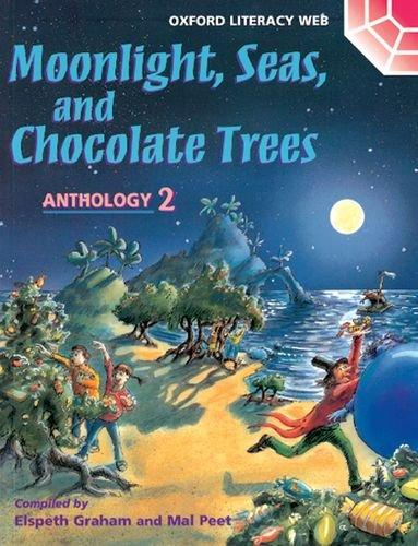 9780199192564: Oxford Literacy Web: Anthologies: Anthology 2: Moonlight, Seas, and Chocolate Trees
