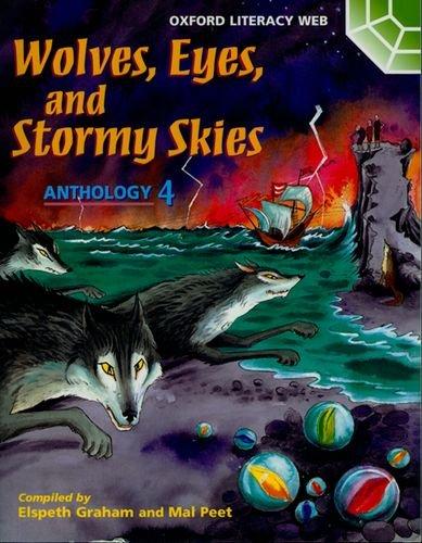 9780199192588: Oxford Literacy Web: Anthologies: Anthology 4: Anthology 4: Wolves, Eyes, and Stormy Skies