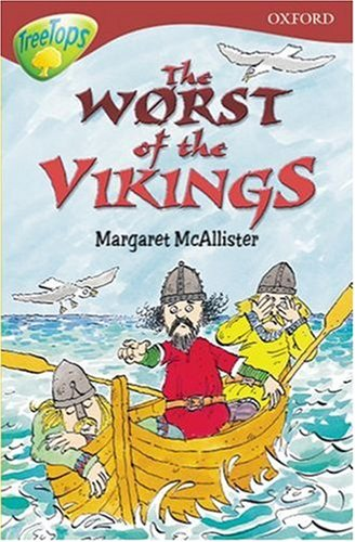 9780199192649: Oxford Reading Tree: Stage 15: TreeTops: The Worst of the Vikings: Worst of the Vikings