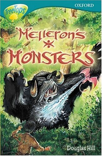 9780199192700: Oxford Reading Tree: Stage 16: TreeTops: Melleron's Monsters: Melleron's Monsters