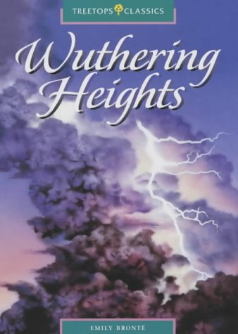 9780199193288: Oxford Reading Tree: Stage 16: TreeTops Classics: Wuthering Heights: Wuthering Heights