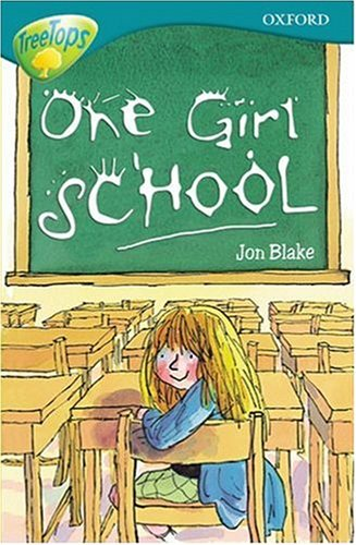 9780199193790: Oxford Reading Tree: Stage 16: TreeTops: One-Girl School: One-girl School