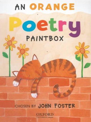 9780199194209: Poetry Paintbox: Orange Poetry Paintbox (Poetry Paintbox Anthologies)