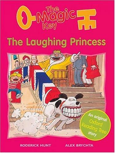 9780199194247: The Oxford Reading Tree: Stage 6: More Storybooks (Magic Key): Laughing Princess (Magic Key S.)