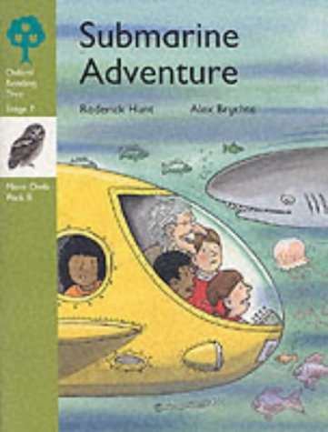 9780199194742: Oxford Reading Tree: Stage 7: More Owls Storybooks: Submarine Adventure