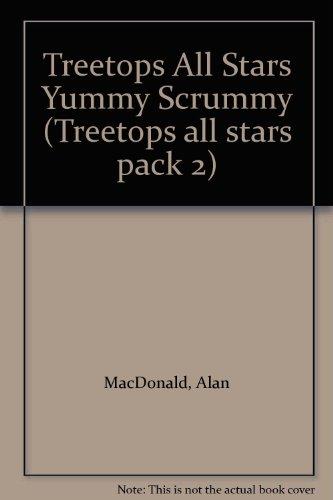 9780199194902: Oxford Reading Tree: TreeTops All Stars: Tree Yummy Scrummy: Yummy Scrummy (Treetops all stars pack 2)
