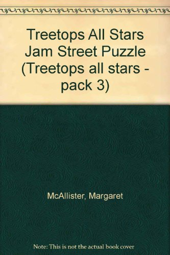 9780199194964: Oxford Reading Tree: TreeTops All Stars: The Jam Street Puzzle: Jam Street Puzzle (Treetops all stars - pack 3)
