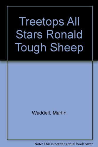 Oxford Reading Tree: TreeTops All Stars: Ronald The Tough Sheep: Blue: Waddell, Martin