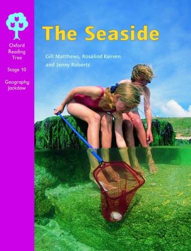 Oxford Reading Tree: Stage 10: Geography Jackdaws: the Seaside (0199195153) by Kerven, Rosalind; Matthews, Gill; Roberts, Jenny