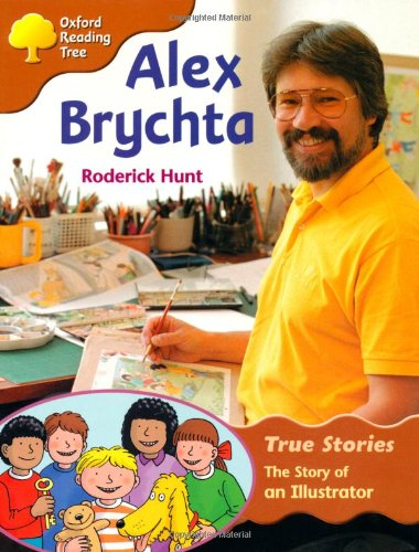 9780199195305: Oxford Reading Tree: Level 8: True Stories: Alex Brychta: the Story of an Illustrator