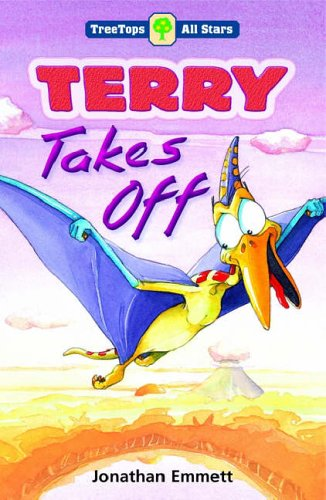 9780199195794: Oxford Reading Tree: TreeTops More All Stars: Terry Takes Off: Terry Takes Off