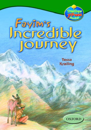 9780199196272: Oxford Reading Tree: Levels 10-12: Treetops True Stories: Fayim's Incredible Journey