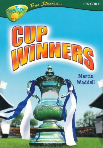 9780199196302: Oxford Reading Tree: Levels 10-12: TreeTops True Stories: Cup Winners