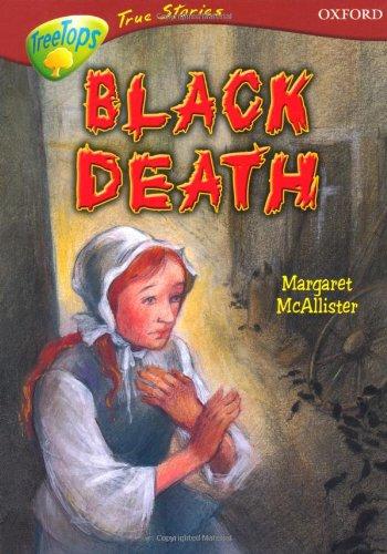 9780199196593: Oxford Reading Tree: Levels 15-16: TreeTops True Stories: Black Death