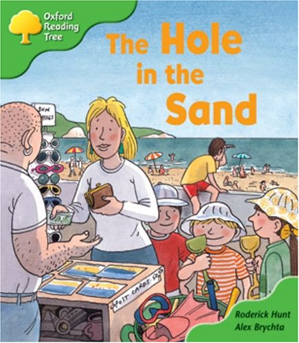 9780199196845: Oxford Reading Tree: Stage 2: First Phonics: The Hole in the Sand