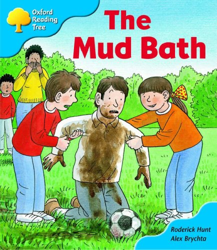 9780199196913: Oxford Reading Tree: Stage 3: First Phonics: The Mud Bath