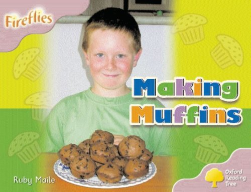 9780199197224: Oxford Reading Tree: Stage 1+: Fireflies: Making Muffins