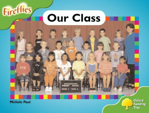 9780199197309: Oxford Reading Tree: Stage 2: Fireflies: Our Class: Our Class