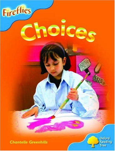 9780199197408: Oxford Reading Tree: Stage 3: Fireflies: Choices