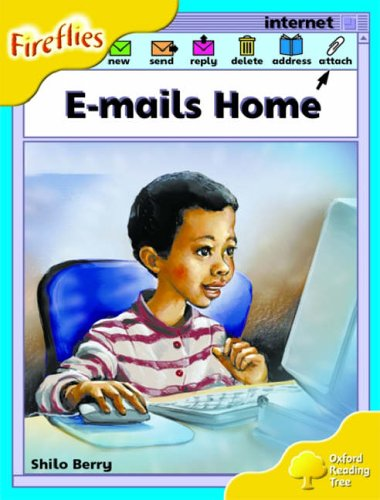 9780199197644: Oxford Reading Tree: Stage 5: Fireflies: E-mails Home