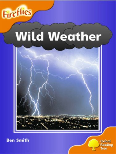 9780199197743: Oxford Reading Tree: Stage 6: Fireflies: Wild Weather