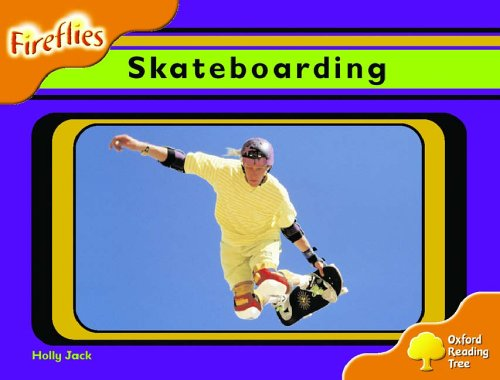 9780199197767: Oxford Reading Tree: Stage 6: Fireflies: Skateboarding