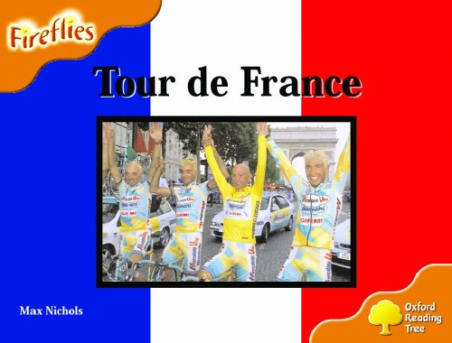 9780199197774: Oxford Reading Tree: Stage 6: Fireflies: Tour de France
