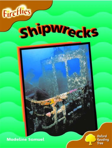 9780199197965: Oxford Reading Tree: Stage 8: Fireflies: Shipwrecks