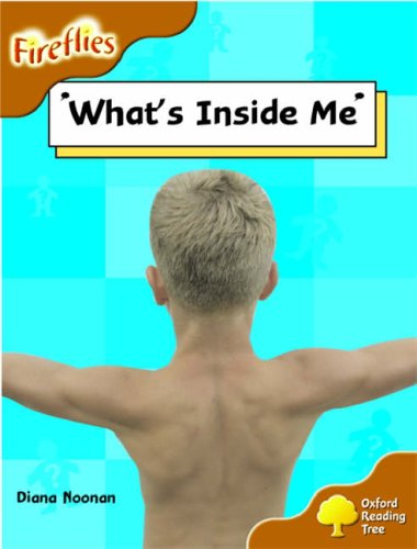 9780199198009: Oxford Reading Tree: Stage 8: Fireflies: What's Inside Me?
