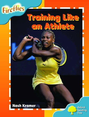 9780199198108: Oxford Reading Tree: Stage 9: Fireflies: Training Like an Athlete